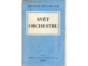 Očadlík Mirko: Svět orchestru I.díl