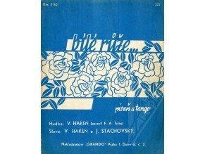 Haken V.: Bílé růže - píseň