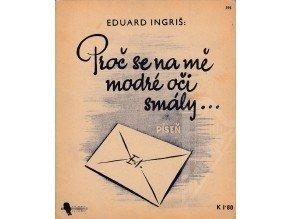 Ingriš Eduard: Proč se na mě modré oči smály