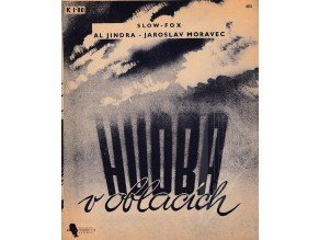 Jindra Alois: Hudba v oblacích /1