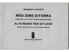 Brodszky F.-Kováts B.: Alte musik für Gitarre-Werke aus dem 17.18.Jh.für gitarre gesetz