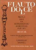 Ladislav Daniel: Flauto Dolce 2. díl