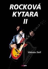 Vítězslav Štefl: Rocková kytara II + CD