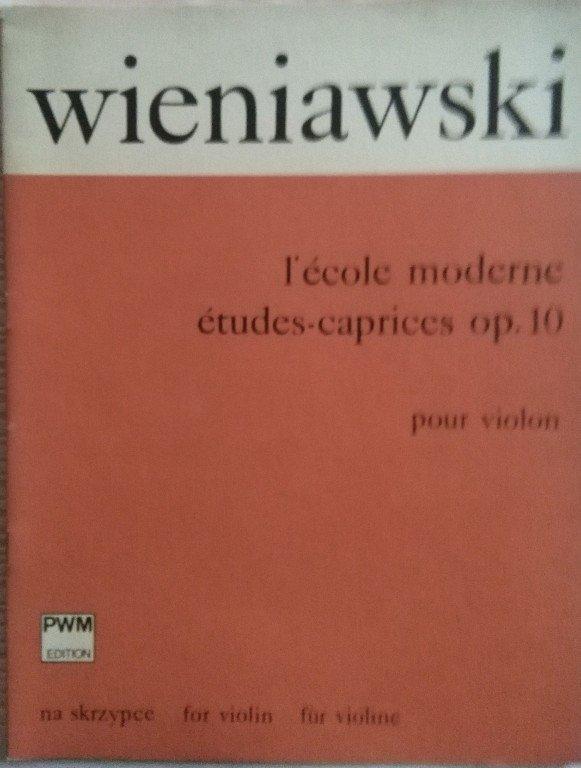 Wieniawski Henryk: L' Ecole moderne Etudes-caprices op.10 pour violon