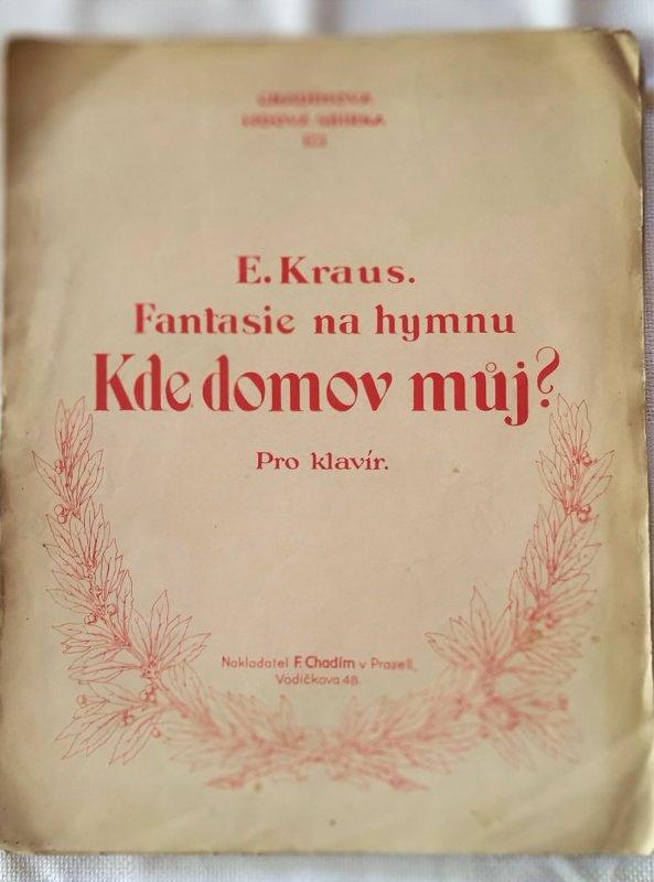 """Kraus E.: Fantasie na hymnu """"Kde domov můj"""" /2"""