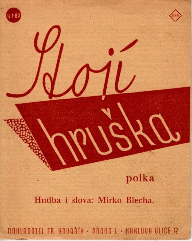 Blecha Mirko: Stojí hruška - polka
