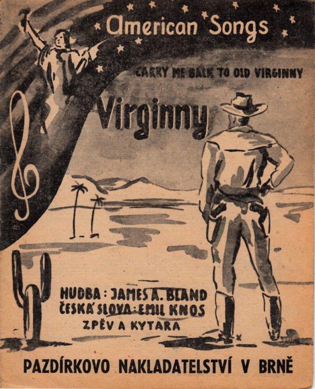 Bland James A.: Virginny(Carry me back to old Virginny) - americká píseń
