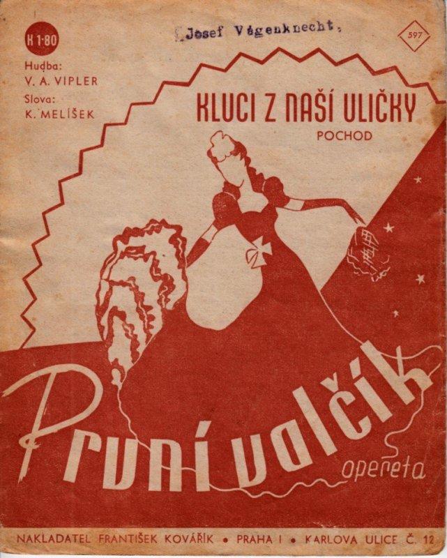 """Vipler V.A.: Kluci z naší uličky - pochod z operety """"První valčík"""""""