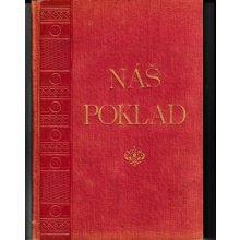 Náš poklad - Kytice národních písní českoslovanských díl druhý