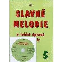 SLAVNÉ MELODIE v lehké úpravě pro klavír 5. díl+ CD