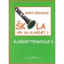 Škola hry na klarinet 2 Bedřich Zákostelecký