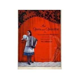 Aus Opern und Operetten- lehké úpravy pro chromatický akordeon