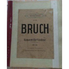 Bruch Max: Konzert für die Violine op.26