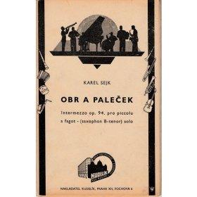 Sejk Karel: Obr a Paleček-intermezzo op.94