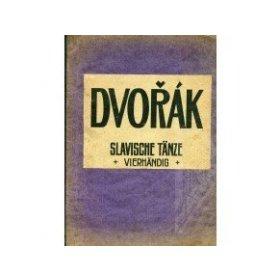 Dvořák Ant: Slavische Tänze op.46 čtyřruční