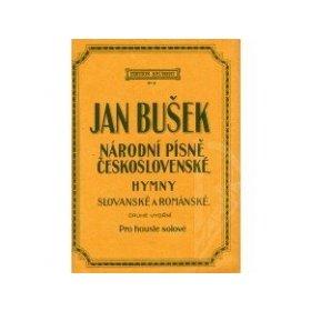 Bušek Jan upr.: I. Národní písně československé