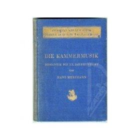 Mersmann Hans: Die Kammermusik Band III