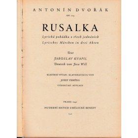 Dvořák Antonín: Rusalka-opera op.114