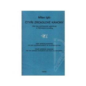 Iglo Milan: Čtyři zrcadlové kánony