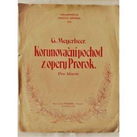 Meyerbeer G.: Korunovační pochod z opery Prorok