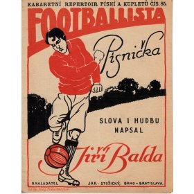 Balda Jiří: Fotballista - písnička