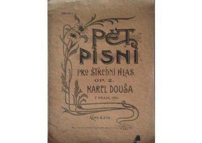 Douša Karel: Pět písní pro střední hlas op.2