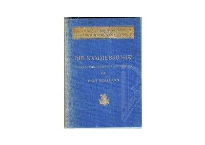 Mersmann Hans: Die Kammermusik Band I