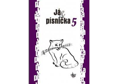 JÁ & PÍSNIČKA 5 zpěvník