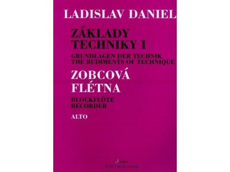 Daniel Ladislav Základy techniky na altovou zobcovou flétnu