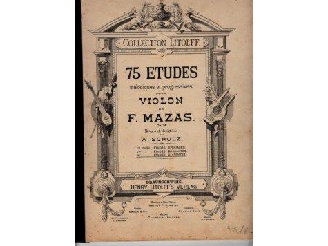 Mazas F.: 75 ETUDES melodiques et progressives pour violon op.36 III.díl etudes d´artistes op.36