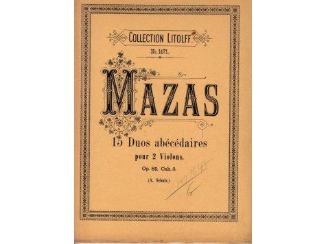Mazas F.: 15 Duos abécédaires pour 2 Violons op.85. Cah.3