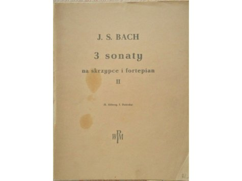 Bach J.S.: Bach J.S.: 3 sonaty pro housle a klavír díl II.