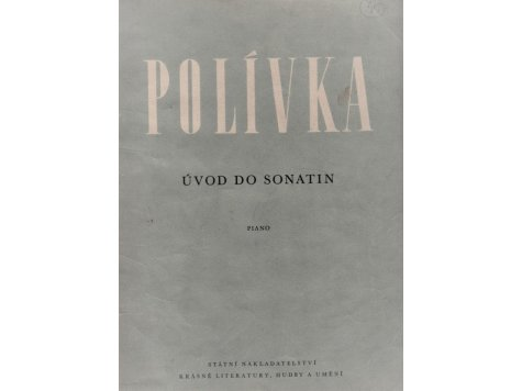 Polívka Vladimír sestavil: Úvod do sonatin /2