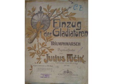 Fučík Julius: Einzug der Gladiatoren - triumfální pochod op.68