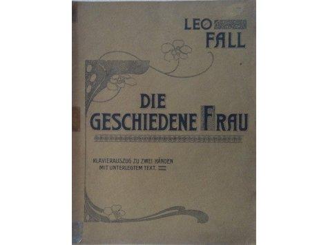 Fall Leo: Die geschiedene Frau- klavírní výtah operety