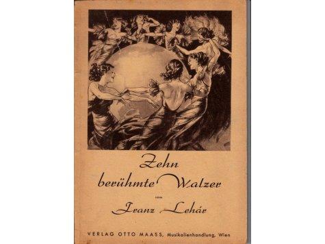 Lehár Franz: Zehn berühmte Walzer