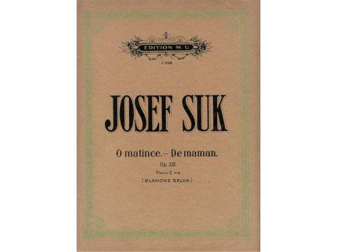 Suk Josef: O matince-klavírní cyklus op.28