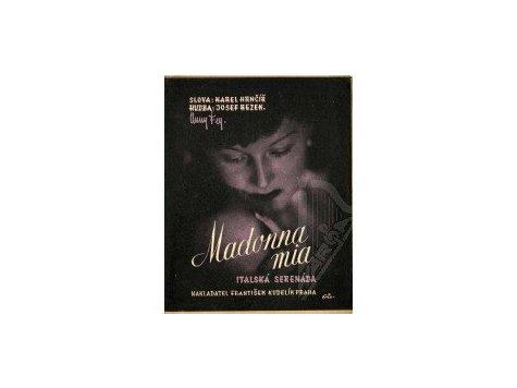 Rezek Josef: Madonna mia - italská serenáda