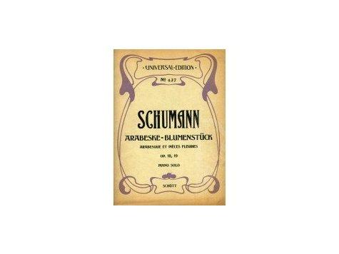 Schumann Robert: Arabesque - Blumenstück op.18 a op.19