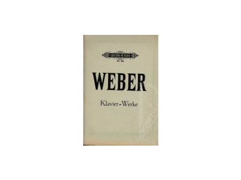 Weber Carl Maria: Klavier-Werke