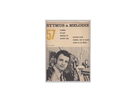 RYTMUS a MELODIE č. 57