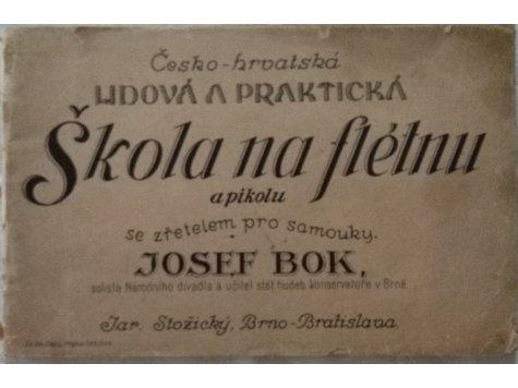 Bok Josef: Česko-hrvatská lidová a praktická Škola na flétnu a pikolu