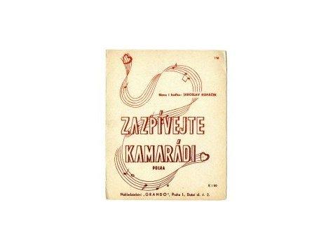 Kopáček Jaroslav: Zazpívejte kamarádi-polka( v edici č.198)