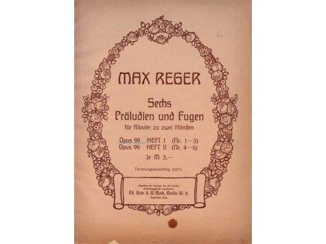 Reger Max: Sechs Präludien und Fugen op.99 sešit I.