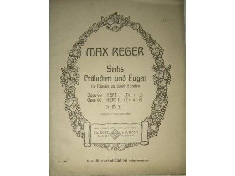 Reger Max: Sechs Präludien und Fugen op.99 sešit II.