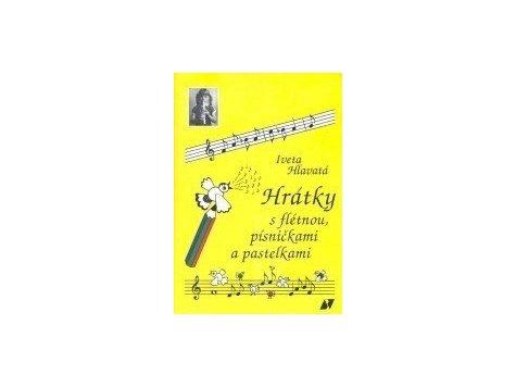 Hlavatá:Hrátky s flétnou písničkami a pastelkami