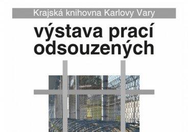 Vernisáž výstavy prací odsouzených